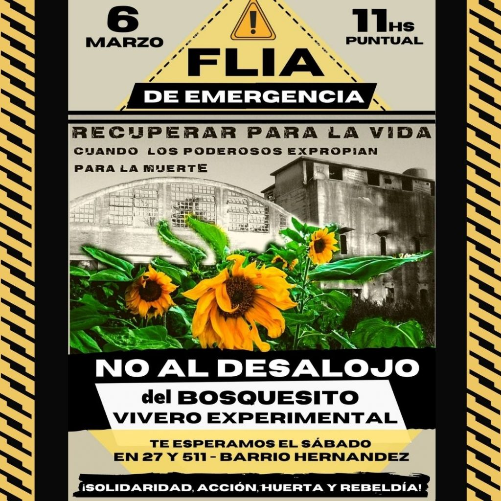 FLIA DE EMERGIA: EVENTO EN REPUDIO AL DESALOJO DE EL BOSQUECITO